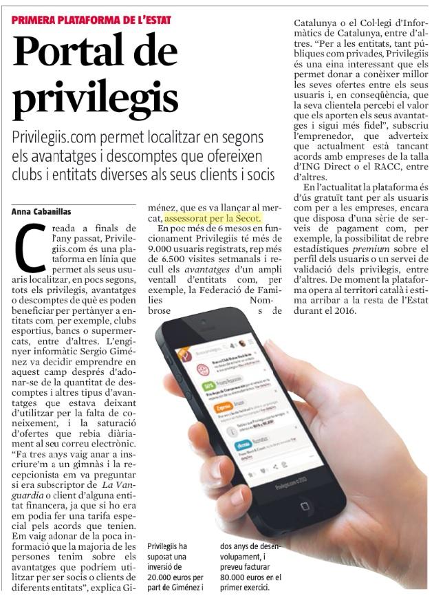 La Vanguardia ( secció Catalunya Emprèn), diumenge 10 de Maig. La premsa fa ressò del projecte Privilegiis, una de les empreses que compta amb el suport de Secotbcn.
