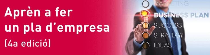 """Inscripciones abiertas para la 4ª edición del seminario """"Aprèn a fer un pla d'empresa"""""""